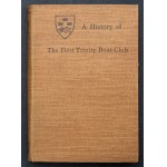 """The History of The First Trinity Boat Club"" W W Rouse Ball 1908 - Olympic Oarsman James Crowden Collection"